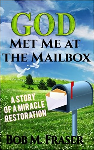 God Met Me at the Mailbox